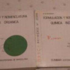 Libros: FORMULACIÓN Y NOMENCLATURA QUÍMICA ORGÁNICA E INORGANICA. Lote 108388419