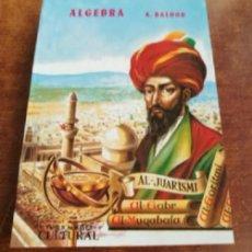 Libros: ALGEBRA POR AURELIO BALDOR TAPA BLANDA (PAPERBACK). Lote 118139184