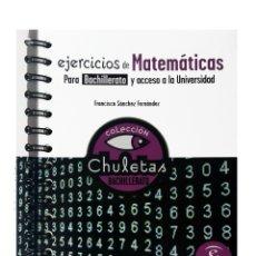 Libros: EJERCICIOS MATEMÁTICAS PARA BACHILLERATO. Lote 121098879