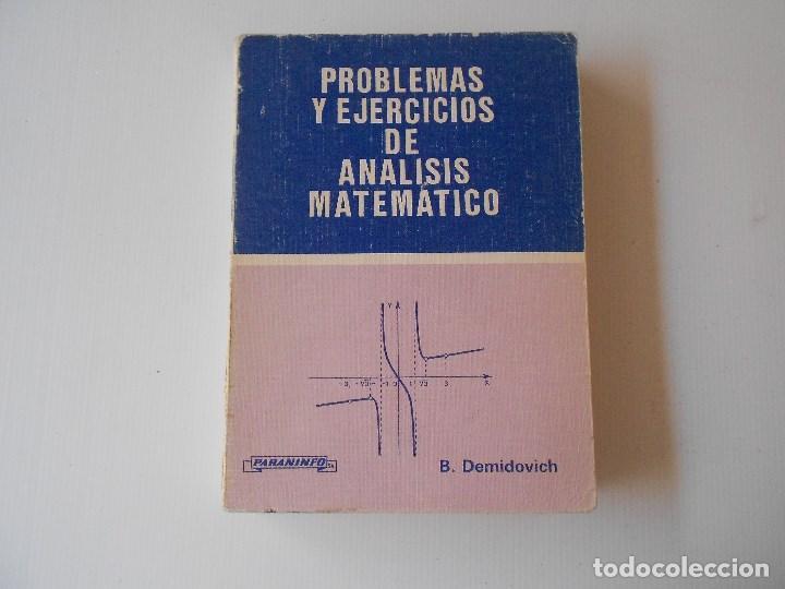 PROBLEMAS Y EJERCICIOS DE ANALISIS MATEMATICO, B. DEMIDOVICH (Libros Nuevos - Ciencias, Manuales y Oficios - Física, Química y Matemáticas)