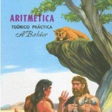Libros: ARITMETICA: TEORICO, PRACTICA POR AURELIO BALDOR. Lote 128704931