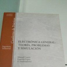 Libros: ELECTRÓNICA GENERAL TEORÍA PROBLEMAS Y SIMULACIÓN.. Lote 129351768
