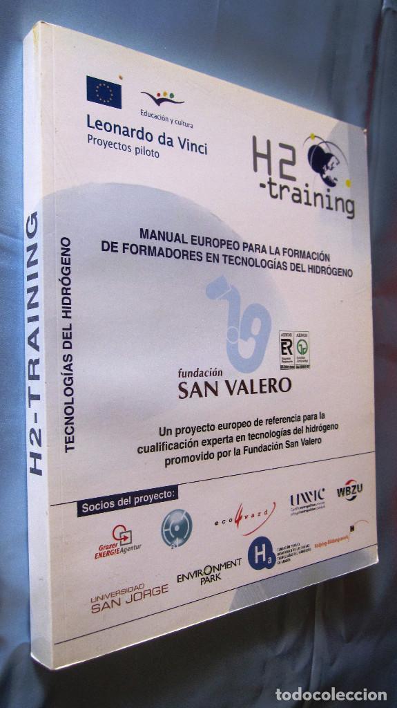 MANUAL EUROPEO FORMADORES TECNOLOGIAS DEL HIDROGENO.326 PAG TODO COLOR.21,5X27 CMS......UNICO (Libros Nuevos - Ciencias, Manuales y Oficios - Física, Química y Matemáticas)