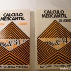 Libros: CÁLCULO MERCANTIL. 2 LIBROS DE EDITORIAL CULTURAL VIZCAÍNA. 1º LIBRO PROBLEMAS.2º SOLUCIONARIO.. Lote 136431318