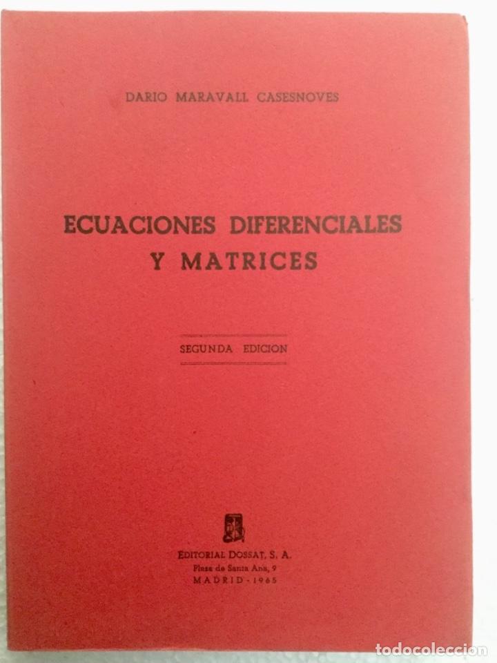 ECUACIONES DIFERENCIALES Y MATRICES. DARÍO MARAVALL. NUEVO (Libros Nuevos - Ciencias, Manuales y Oficios - Física, Química y Matemáticas)