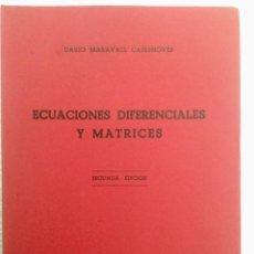Livres: ECUACIONES DIFERENCIALES Y MATRICES. DARÍO MARAVALL. NUEVO. Lote 136462550