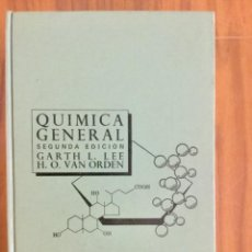 Libros: QUIMICA GENERAL. GARTH L. LEE. INTERAMERICANA. Lote 136573894