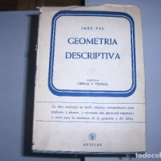 Libros: GEOMETRÍA DESCRIPTIVA - AGUILAR - . Lote 147358294