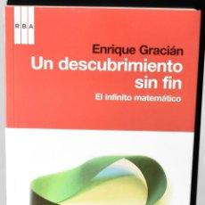 Libros: EL MUNDO ES MATEMÁTICO. UN DESCUBRIMIENTO SIN FIN: EL INFINITO MATEMÁTICO. GRACIÁN, ENRIQUE. Lote 147374422