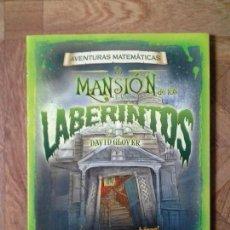 Livres: DAVID GLOVER - LA MANSIÓN DE LOS LABERINTOS - AVENTURAS MATEMÁTICAS. Lote 147621142