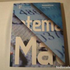 Libros: MATEMÁTICAS 1º BACHILLERATO. EDELVIVES. AÑO 2008. AUTORES: MONTEAGUDO Y PAZ. NUEVO.. Lote 176563183
