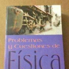 Libros: PROBLEMAS Y CUESTIONES DE FÍSICA. A. LLEÓ. MUNDI PRENSA.. Lote 150996766