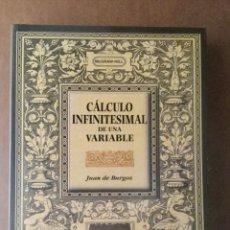Libros: CALCULO INFINITESIMAL DE UNA VARIABLE. J. DE BURGOS. MCGRAWHILL. NUEVO. Lote 151087322
