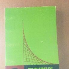 """Libros: PROBLEMAS DE MATEMÁTICAS. ÁLGEBRA LINEAL. CALCULO INFINITESIMAL. """"TEBAR FLORES"""". Lote 151378826"""