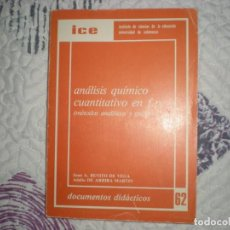 Libros: ANÁLISIS QUÍMICO CUANTITATIVO EN F.P.;J.A.BENITO/A DE ARRIBA;UNIVERSIDAD DE SALAMANCA/I.C.E.. Lote 153184438
