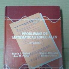 Libros: PROBLEMAS DE MATEMÁTICAS ESPECIALES DE BALLVÉ, MARÍA E. ; DELGADO, MIGUEL; PORTO, ANA M. PRECINTADO. Lote 154945110