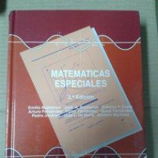 Livros: MATEMATICAS ESPECIALES (2ª ED.) EMILIO BUJALANCE. COMO NUEVO. Lote 154945262