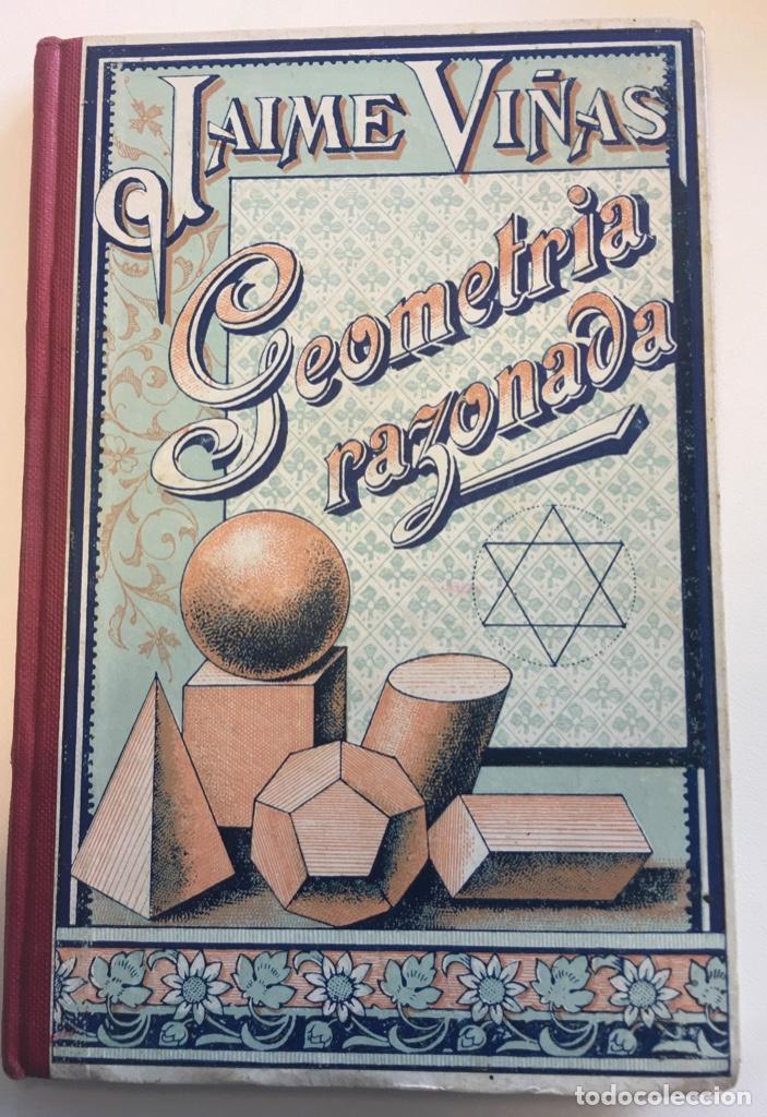 GEOMETRIA RAZONADA. JAIME VIÑAS (Libros Nuevos - Ciencias, Manuales y Oficios - Física, Química y Matemáticas)