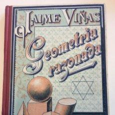 Libros: GEOMETRIA RAZONADA. JAIME VIÑAS. Lote 165067210