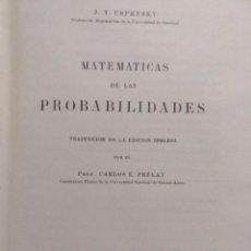 Libros: MATEMÁTICAS DE LAS PROBABILIDADES DE J.V. USPENSKY 1947. Lote 165405526