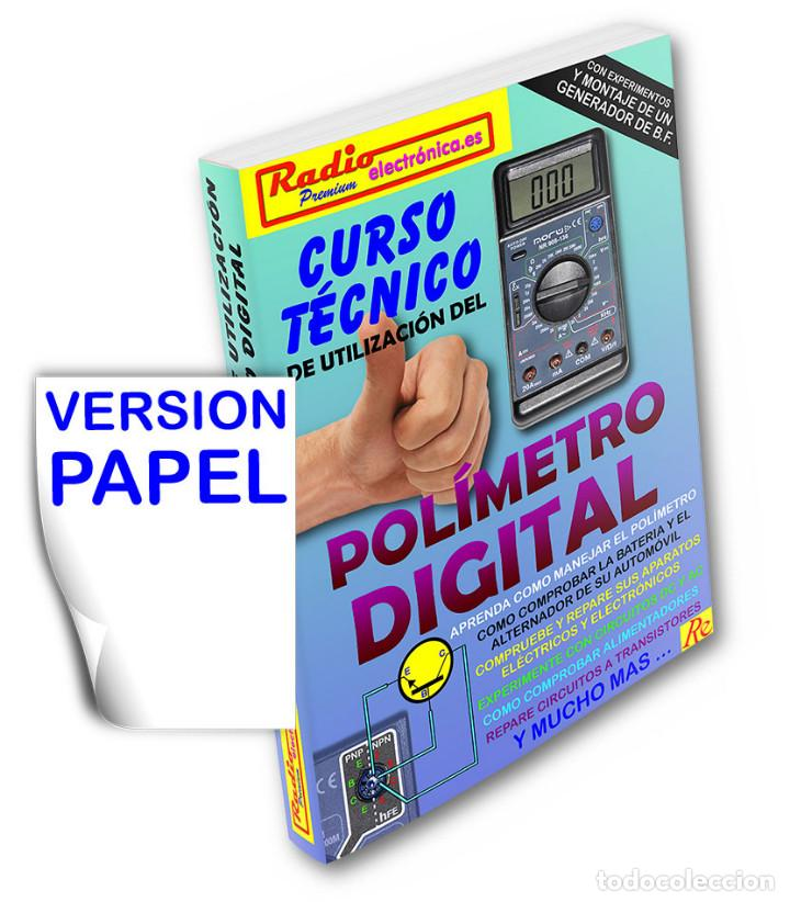 Libros: CURSO TECNICO 1 TOMO 210 pags + POLIMETRO MULTIMETRO 3 1/2 DIGITOS UNI-T UT-33D - Foto 3 - 171024139