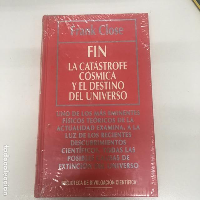 FIN. LA CATÁSTROFE CÓSMICA Y EL DESTINO DEL UNIVERSO (Libros Nuevos - Ciencias, Manuales y Oficios - Física, Química y Matemáticas)