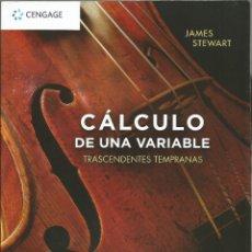 Libros: CÁLCULO DE UNA VARIABLE. TRASCENDENTES TEMPRANAS. JAMES STEWART. OCTAVA EDICIÓN. NUEVO.. Lote 173084173