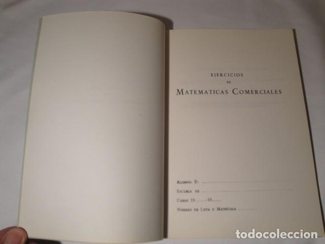 Libros: Ejercicios de Matemáticas Comerciales. Año 1969. Autor: José López Urquía. Nuevo. - Foto 2 - 176571653