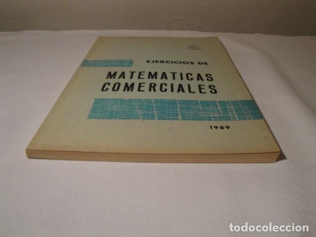 Libros: Ejercicios de Matemáticas Comerciales. Año 1969. Autor: José López Urquía. Nuevo. - Foto 8 - 176571653