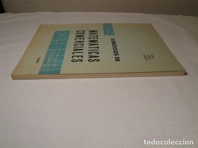 Libros: Ejercicios de Matemáticas Comerciales. Año 1969. Autor: José López Urquía. Nuevo. - Foto 9 - 176571653