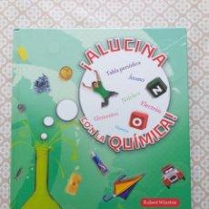 Libros: ¡ ALUCINA CON LA QUÍMICA !- ROBERT WINSTON. Lote 178867971