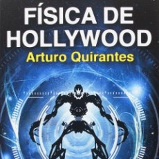 Libros: FÍSICA DE HOLLYWOOD (ARTURO QUIRANTES) GLYPHOS - NAUKAS 2016. Lote 178970551