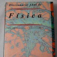 Libros: DICCIONARIO AKAL DE FÍSICA. LÈVY, ELIE.. Lote 181331010