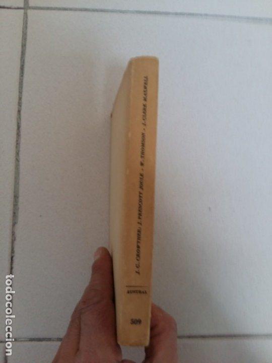 Libros: J. PRESCOTT JOULE, WILLIAM THOMSON, J. CLERK MAXWELL. HOMBRES DE CIENCIA BRITÁNICOS DEL SIGLO XIX) - Foto 3 - 181539395