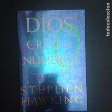 Libros: DIOS CREO LOS NUMEROS. STEPHEN HAWKING. ED. CRITICA 2006. Lote 181960340