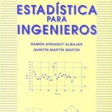 Libros: ESTADÍSTICA PARA INGENIEROS (ARDANUY ALBAJAR ( MARTÍN MARTÍN) HESPÉRIDES 1998. Lote 182371662