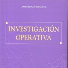 Libros: INVESTIGACIÓN OPERATIVA (QUINTÍN MARTÍN MARTÍN) HESPÉRIDES 2003. Lote 182375191
