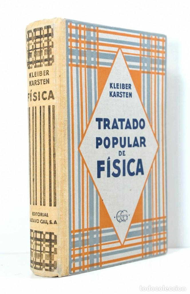 TRATADO POPULAR DE FISICA JUAN KLEIBER - 9ª EDICION 1950 (Libros Nuevos - Ciencias, Manuales y Oficios - Física, Química y Matemáticas)