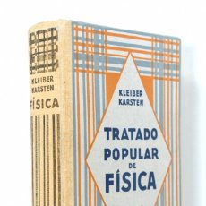 Libros: TRATADO POPULAR DE FISICA JUAN KLEIBER - 9ª EDICION 1950. Lote 182391642