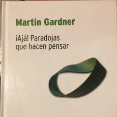 Libros: MARTIN GARDNER - ¡AJÁ! PARADOJAS QUE HACEN PENSAR. Lote 184578440