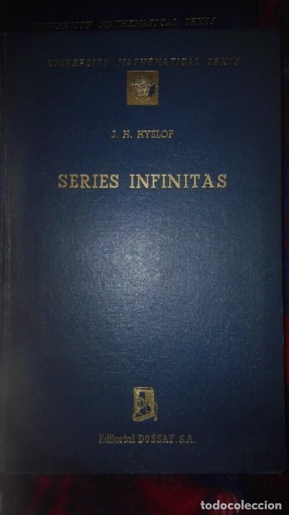 SERIES INFINITAS. J.H. HYSLOP. (Libros Nuevos - Ciencias, Manuales y Oficios - Física, Química y Matemáticas)