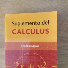 Livres: MICHAEL SPIVAK: SUPLEMENTO DEL CALCULUS. Lote 193324478