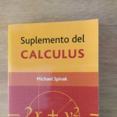 Libros: MICHAEL SPIVAK: SUPLEMENTO DEL CALCULUS. Lote 193324478