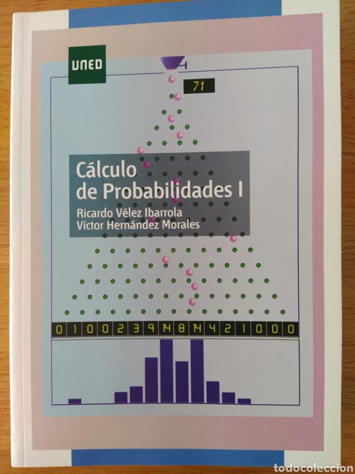 UNED-VÉLEZ IBARROLA: CÁLCULO DE PROBABILIDADES I (Libros Nuevos - Ciencias, Manuales y Oficios - Física, Química y Matemáticas)