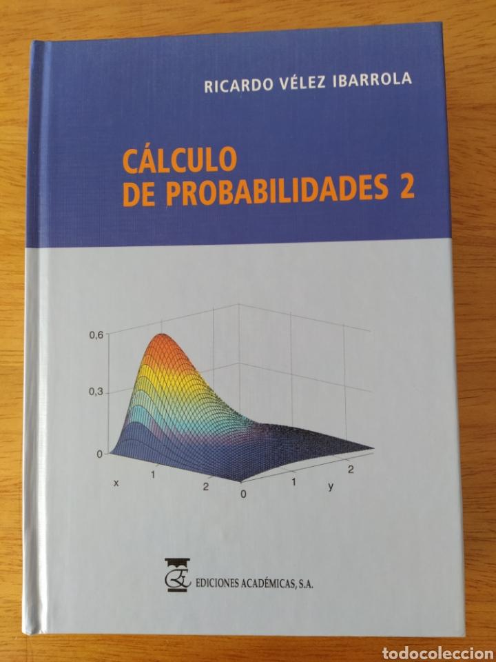VÉLEZ IBARROLA: CÁLCULO DE PROBABILIDADES II (Libros Nuevos - Ciencias, Manuales y Oficios - Física, Química y Matemáticas)