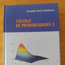Livres: VÉLEZ IBARROLA: CÁLCULO DE PROBABILIDADES II. Lote 193325340