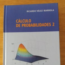 Libros: VÉLEZ IBARROLA: CÁLCULO DE PROBABILIDADES II. Lote 193325340