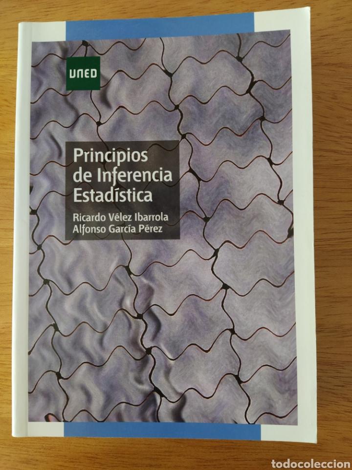 UNED-VÉLEZ IBARROLA: PRINCIPIOS DE INFERENCIA ESTADÍSTICA (Libros Nuevos - Ciencias, Manuales y Oficios - Física, Química y Matemáticas)