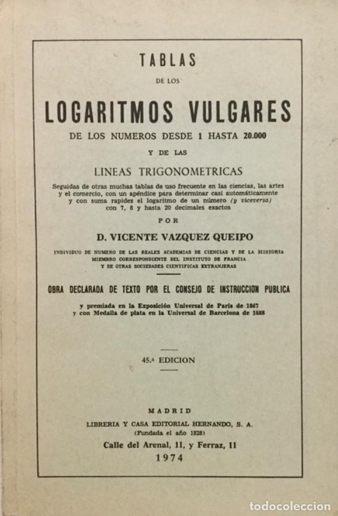 TABLAS DE LOS LOGARITMOS VULGARES. AÑO: 1974 (Libros Nuevos - Ciencias, Manuales y Oficios - Física, Química y Matemáticas)