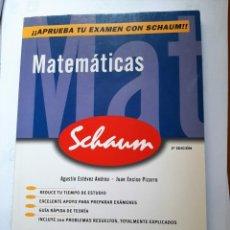 Libros: MATEMATICAS.-PROBLEMAS Y EXAMENES RESUELTOS.SCHAUM 2ª EDICION . Lote 200821617